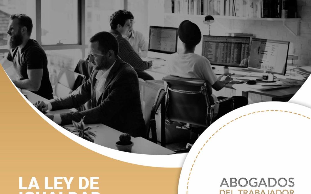 ¿De qué se trata la Ley de Igualdad Salarial y en qué consiste la brecha salarial actual?